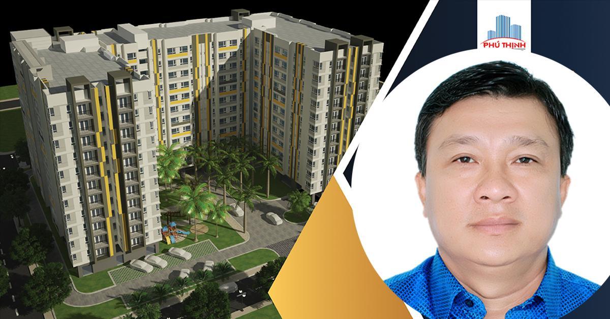 Phú Thịnh đồng hành cùng chủ trương phát triển nhà ở xã hội của Chính phủ